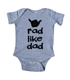 Rad Like Dad Baby Bodysuit Hand Loose Surfer Boy Girl Daddy Newborn Gift Infant Clothing