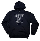 Funny Wifi Sweatshirt Where Da Wifi At Clothing Internet Social Media Hoodie
