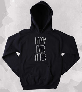 Reader Hoodie Happy Ever After Slogan Bookworm Nerdy Fairy Tale Clothing Tumblr Sweatshirt