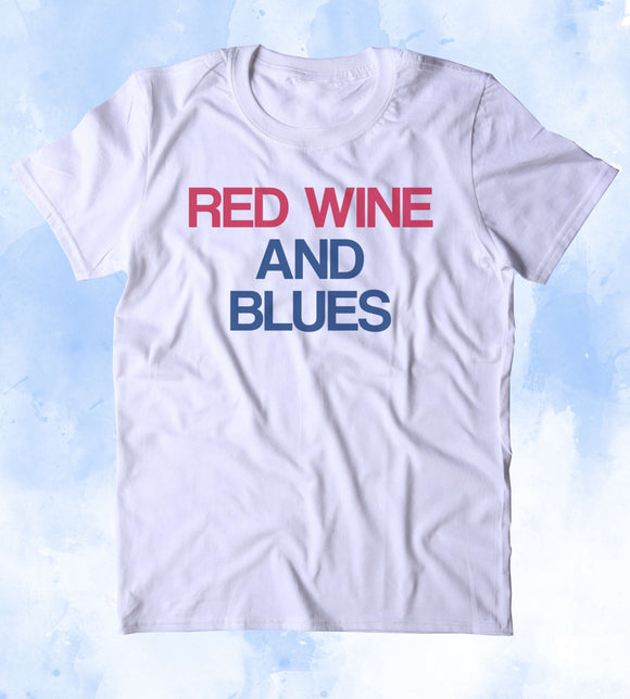Red White And Blues Shirt Southern Music USA America Patriotic Pride Merica Tumblr T-shirt