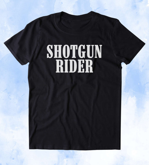Shotgun Rider Shirt 2nd Amendment Gun Rights America USA Tumblr T-shirt