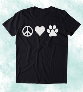 Peace Love Animals Shirt Funny Dog Cat Paw Print Clothing Tumblr T-shirt