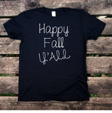 Happy Fall Y'all Shirt Autumn October Pumpkin Southern Mom Wife T-shirt