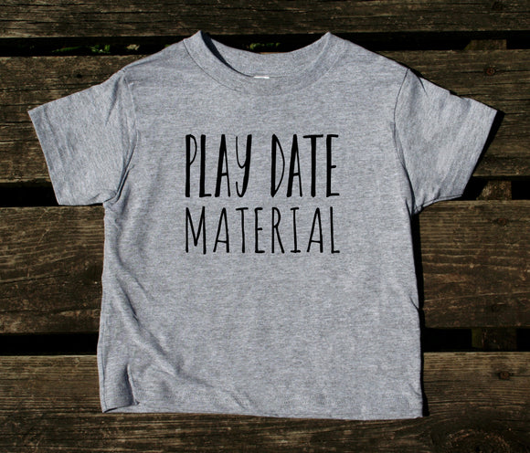Playmate Material Toddler Shirt Funny Cute Play Date Boy Girl Kids Clothing