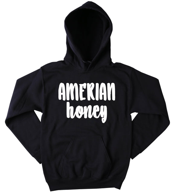 American Honey Sweatshirt America Country Southern Belle Sassy Hoodie