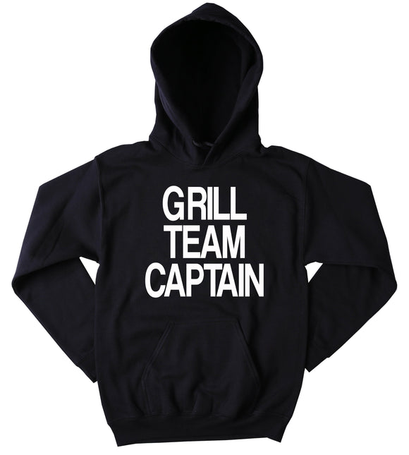 Barbecue Sweatshirt Grill Team Captain Slogan Chef BBQ Grilling Dad Grandpa Hoodie