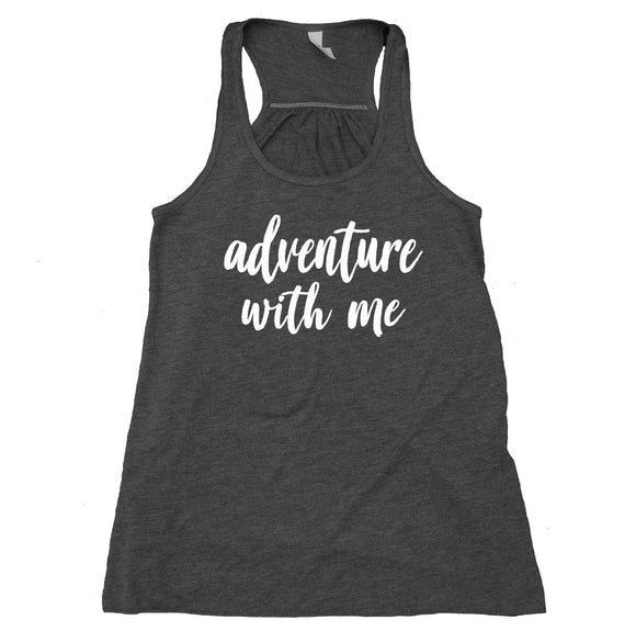 Adventure With Me Tank Top Travelling Buddy Travel Flowy Racerback Tank