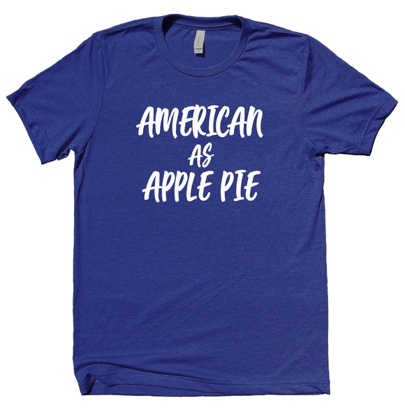 American As Apple Pie Shirt USA America Patriotic Pride Merica Southern Belle T-shirt