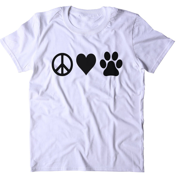 Peace Love Animals Shirt Dog Cat Mom Paw Print T-shirt