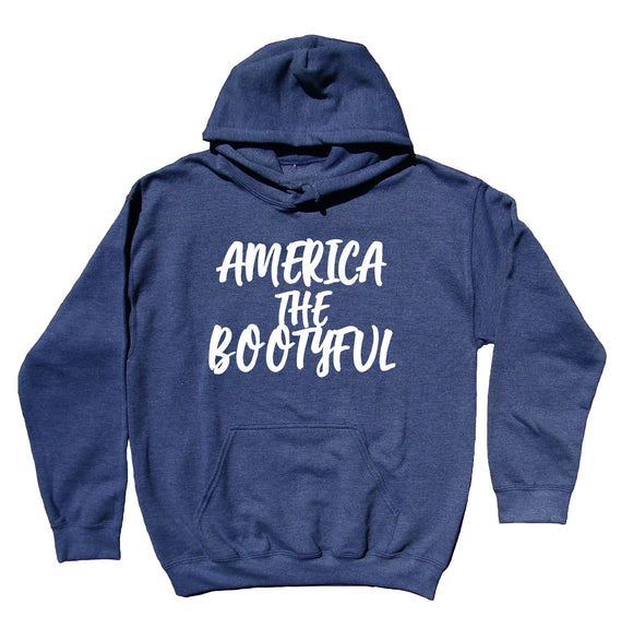 America the Bootyful Sweatshirt Curve Girl Southern Belle Southern Sass Hoodie