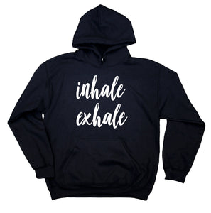 Breathe Hoodie Inhale Exhale Statement Mindfulness Yoga Sweatshirt