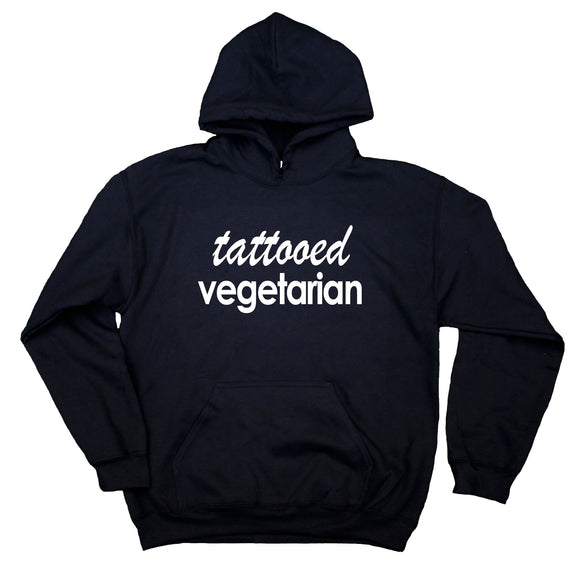 Punk Vegetarian Hoodie Tattooed Vegetarian Sweatshirt Vegetarianism