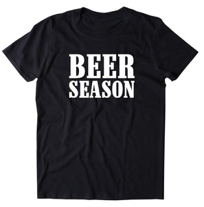 Beer Season Shirt Drinking Partying Country Merica Men's T-Shirt