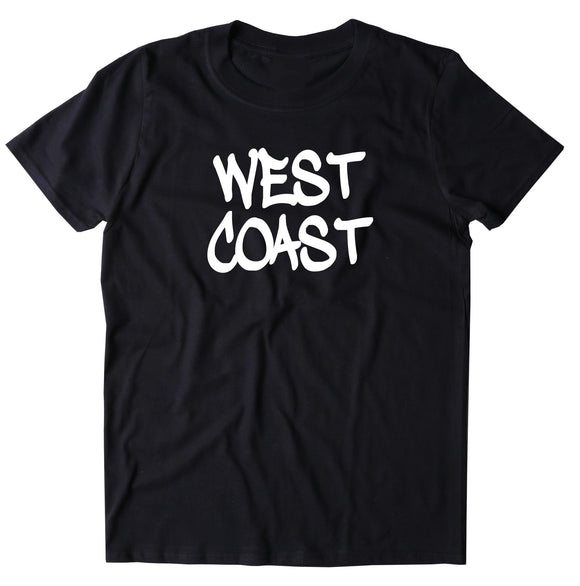 West Coast Shirt Beach Surfer California Oregon Hip Hop T-shirt