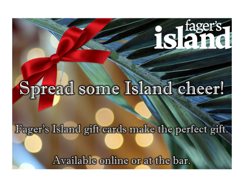 Fager's Island Digital Gift Card
