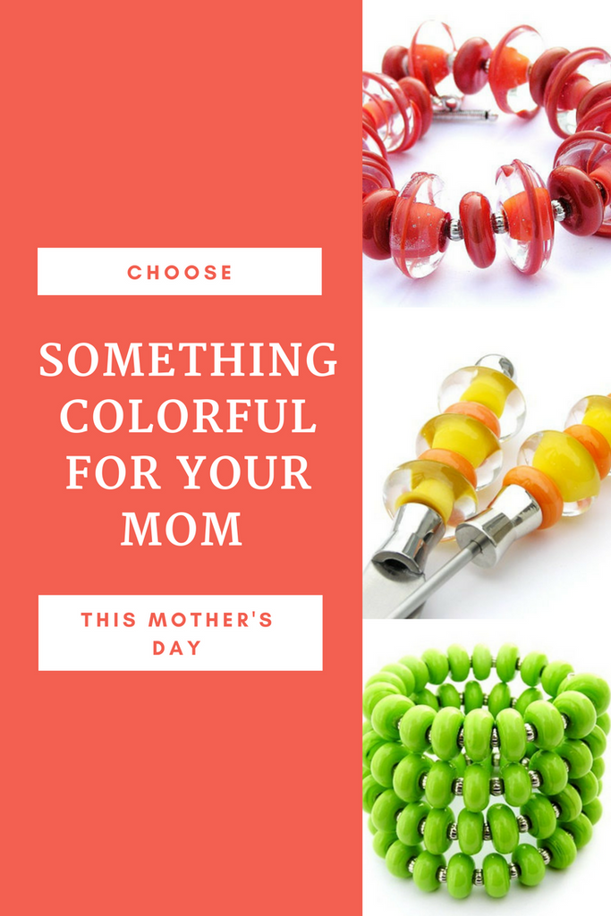 Give Your Mom Something Colorful And Unique For Mother's Day