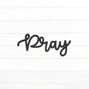 Cursive Pray Sign