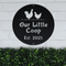 Our Little Coop Sign