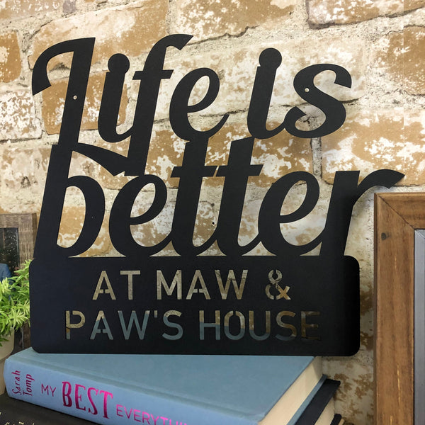 Life is Better Custom Sign