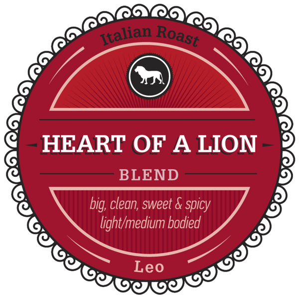 "Celebrating Leo with our Featured Birthday Blend - ""Heart of a Lion"""
