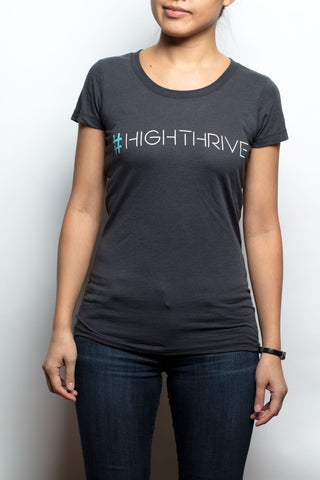 Women's T-Shirt - #highthrive