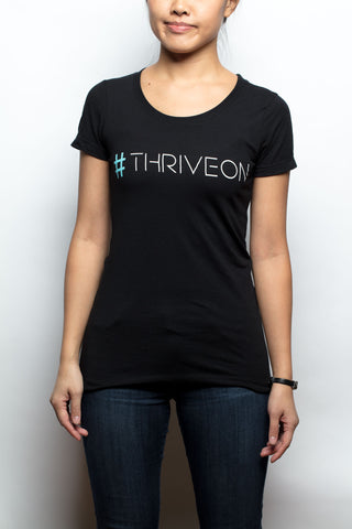 Women's T-Shirt - #thriveon