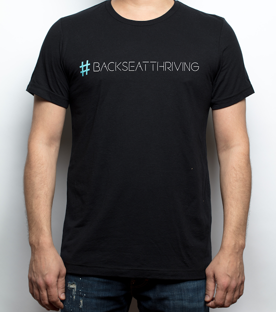 Men's Shirt - #backseatthriving