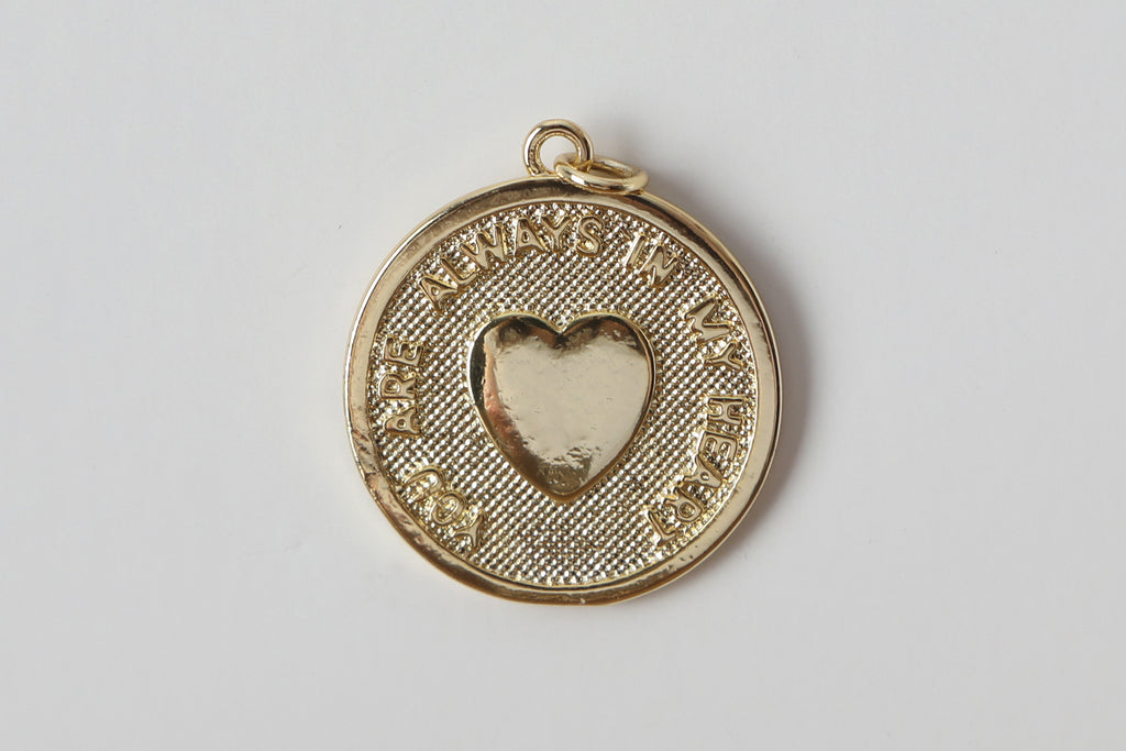 Gold You Are Always In My Heart Charm