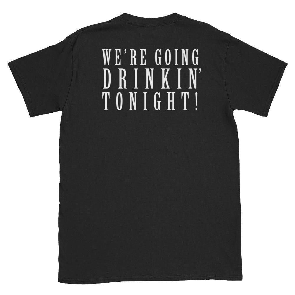 "Scarlet Carson - ""Drinkin Tonight!"" Short-Sleeve Unisex T-Shirt"