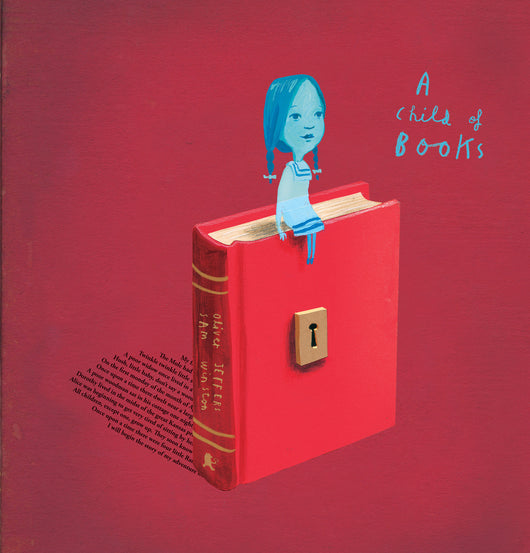 A Child of Books - Oliver Jeffers Stuff
