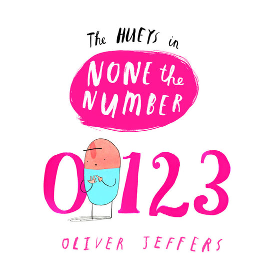 The Hueys in None the Number - Oliver Jeffers Stuff