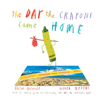 The Day the Crayons Came Home - Oliver Jeffers Stuff