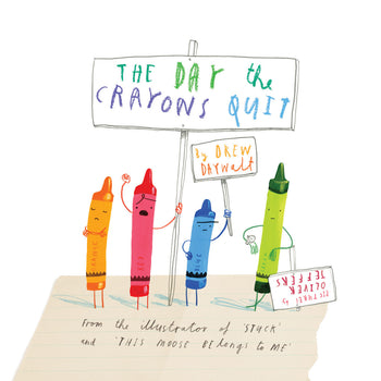 The Day the Crayons Quit - Oliver Jeffers Stuff
