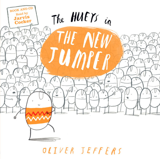 The Hueys in The New Jumper - Oliver Jeffers Stuff