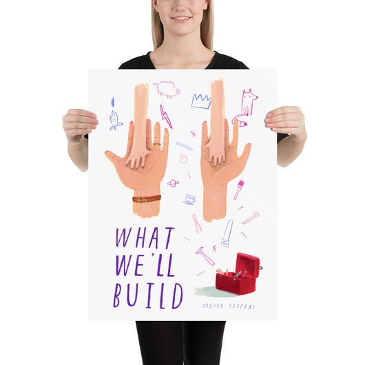 What We'll Build Poster