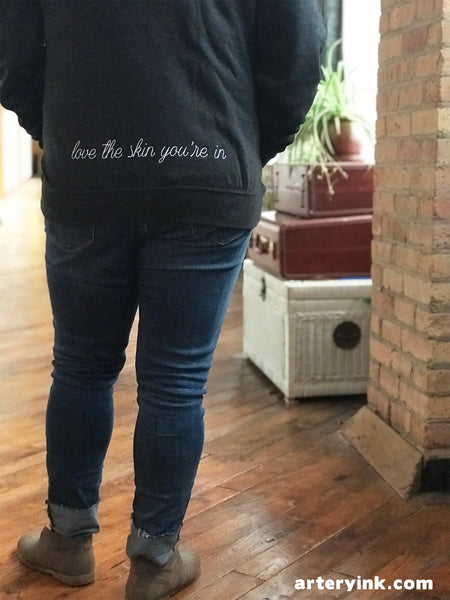 LOVE THE SKIN YOU'RE IN - skin apparel
