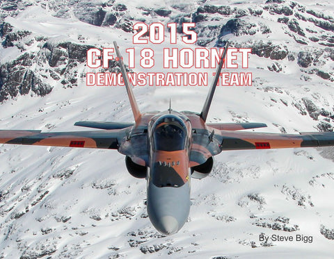 2015 CF-18 Hornet Demonstration Team Photo Journal Book