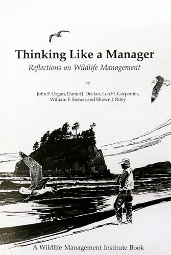 Thinking Like a Manager: Reflections on Wildlife Management