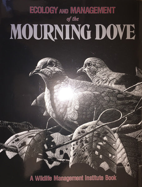 Ecology and Managment of the Mourning Dove