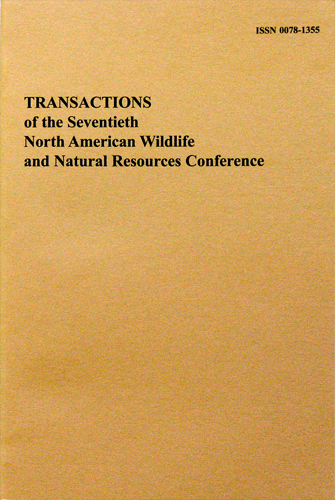 Transactions of the 70th North American Wildlife and Natural Resources Conference