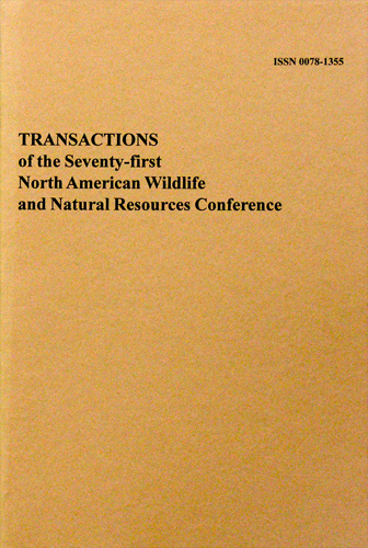 Transactions of the 71st North American Wildlife and Natural Resources Conference