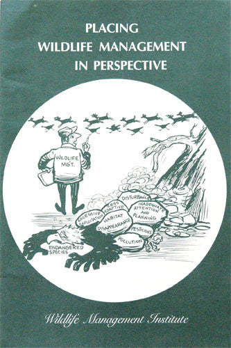 Placing Wildlife Management in Perspective