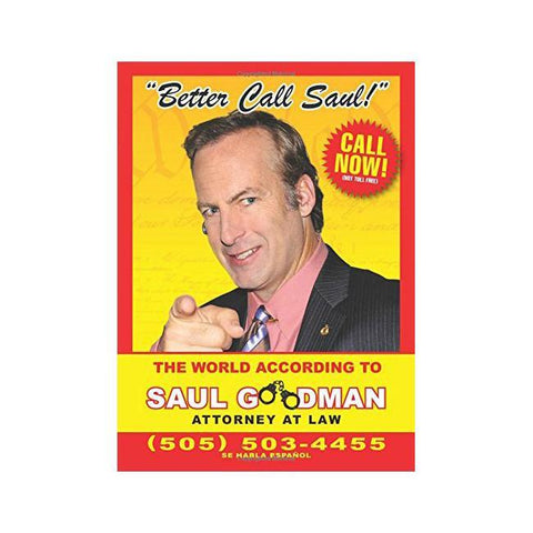 Dont Go To Jail Saul Goodmans Guide To Keeping The Cuffs Off