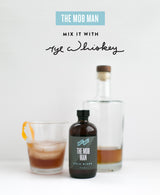THE MOB MAN - RYE MIXER