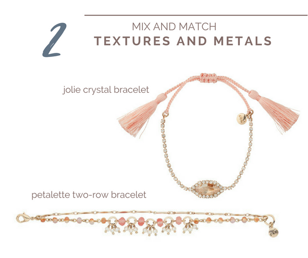 A guide to layering your bracelets - add texture and metals