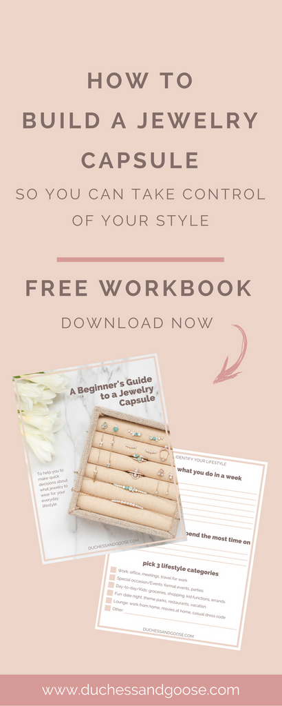 How to build a jewelry capsule plus free workbook to improve your everyday style