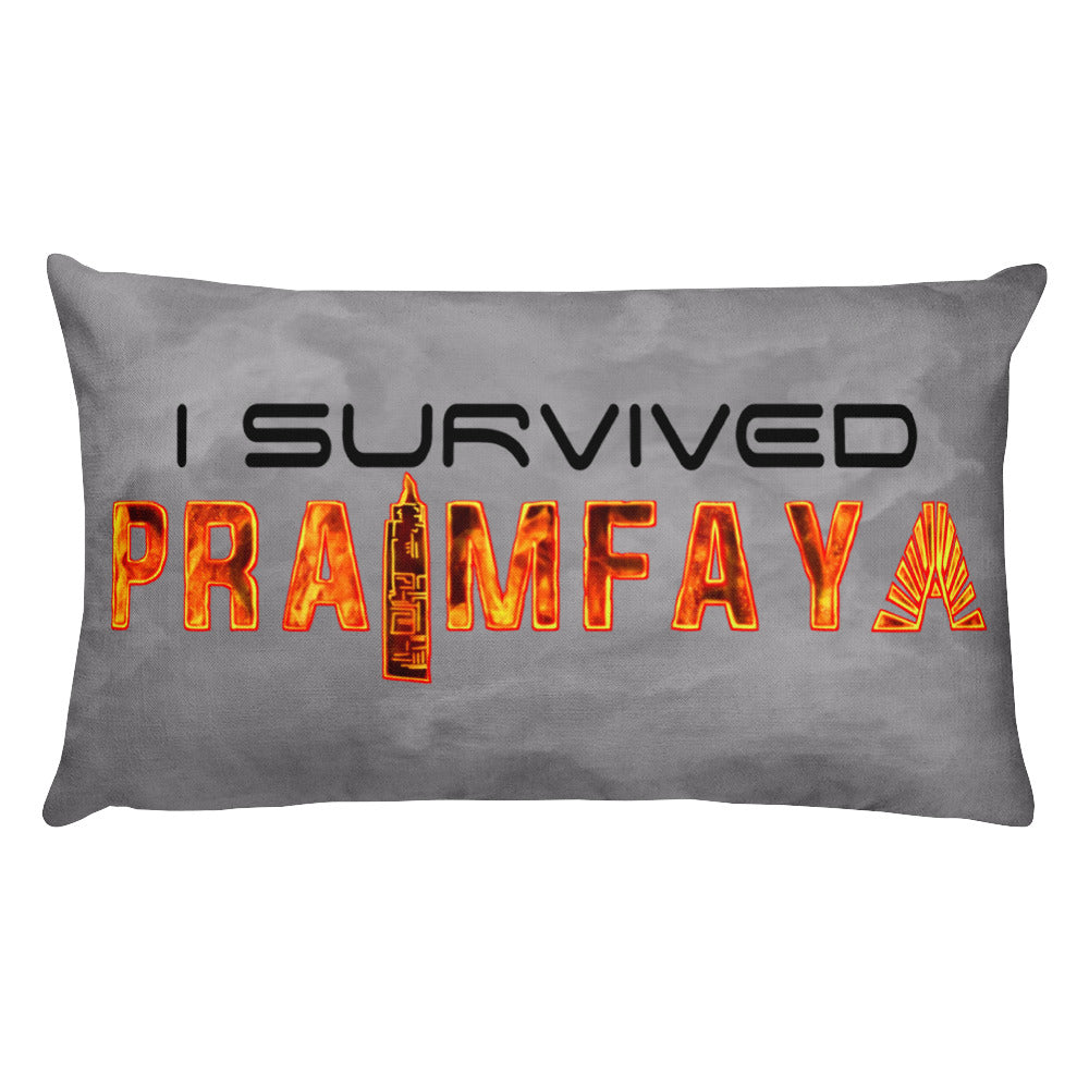 I Survived Praimfaya Pillow