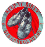 OLD SCHOOL RUGBY- KEEP IT DIRTY T