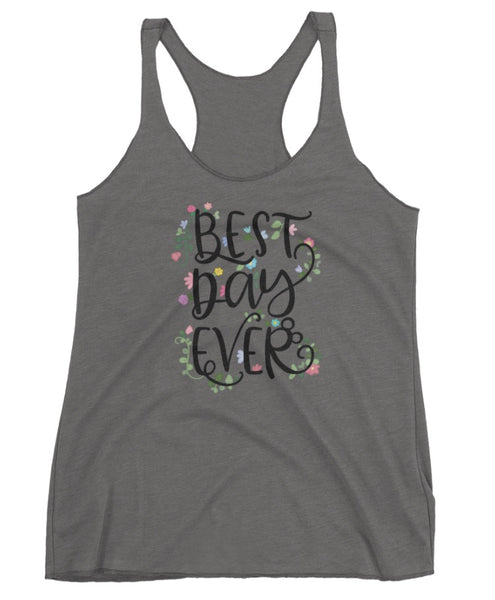 Best Day Ever Tee and Tank