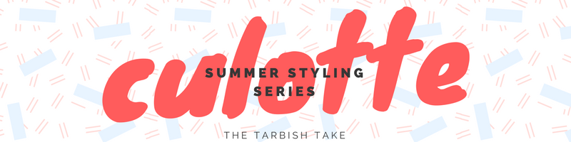 Summer Styling Series: Culottes